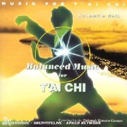 BALANCED MUSIC FOR TAI CHI