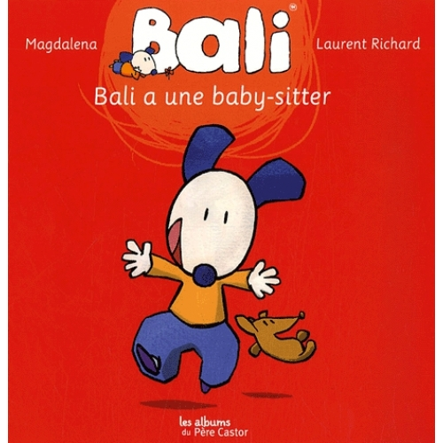 Bali Tome 3 - Bali a une baby-sitter