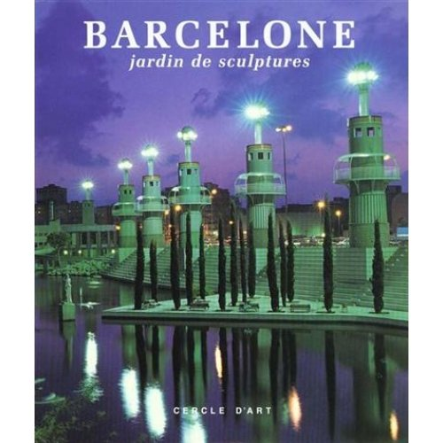 Barcelone, jardin de sculptures