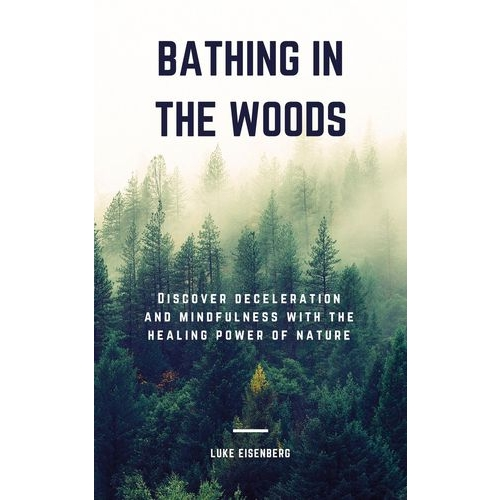 Bathing In The Woods
