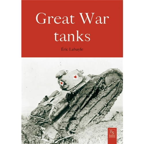 BATTLE TANKS 1914-1918