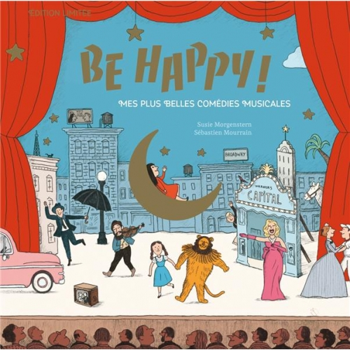 Be Happy ! - Mes plus belles comédies musicales