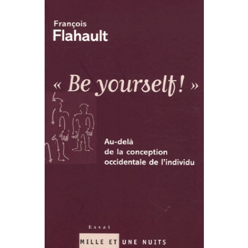 Be yourself ! - Au-delà de la conception occidentale de l'individu