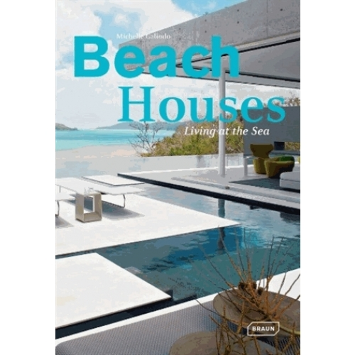 Beach Houses - Living at the sea