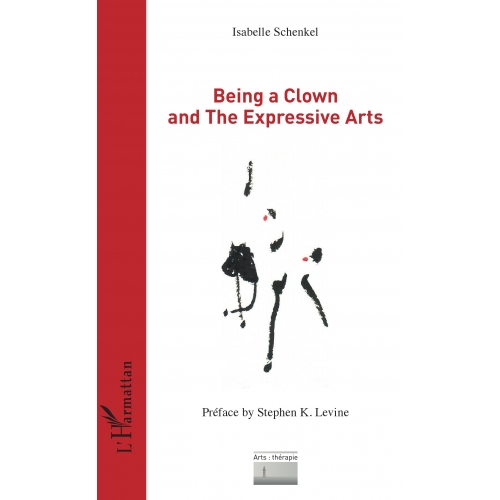 Being a Clown and The Expressive Arts