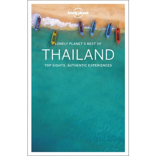 Best of Thailand - Top sights, authentic experiences