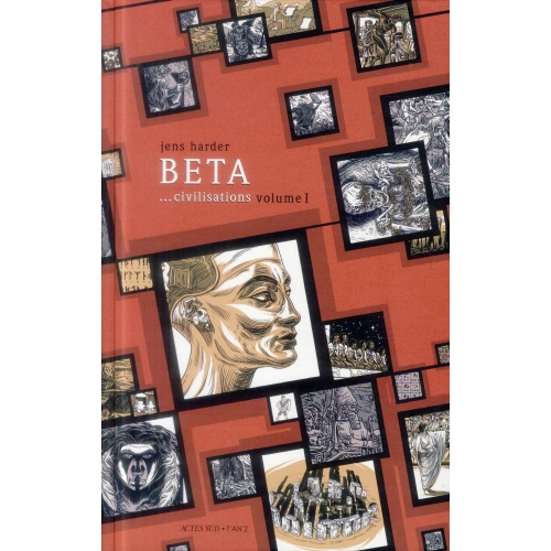 Beta... civilisations - Volume 1