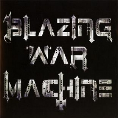 BLAZING WAR MACHINE