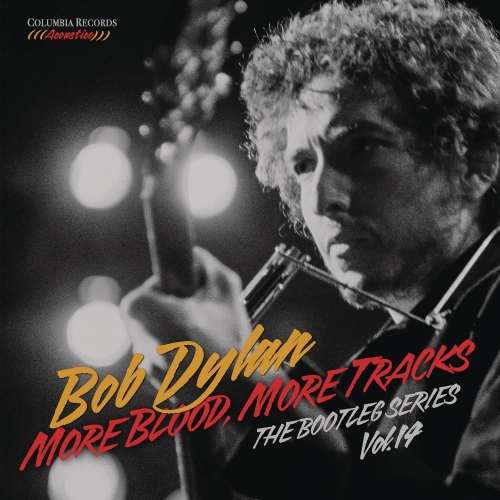 MORE BLOOD, MORE TRACKS : THE BOOTLEG SERIES VOL. 14