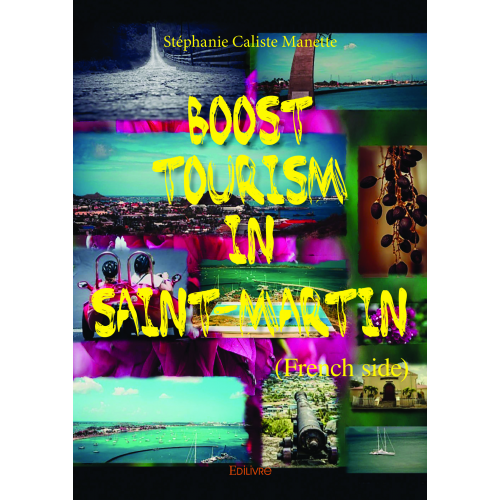 Boost tourism in Saint-Martin (French side)