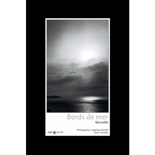 Bords de mer - Marseille, Coffret 12 photos/1texte