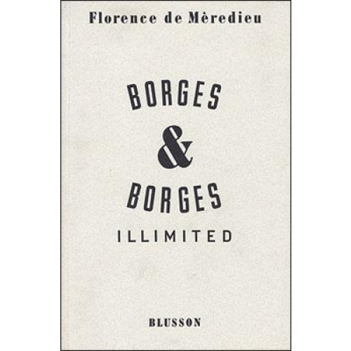 Borges and Borges Illimited