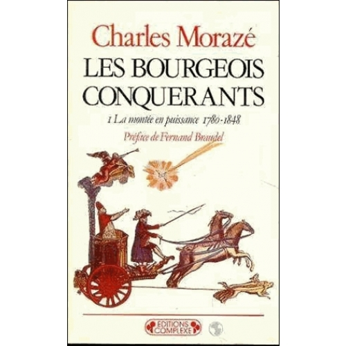 Bourgeois conquérants. Tome 1