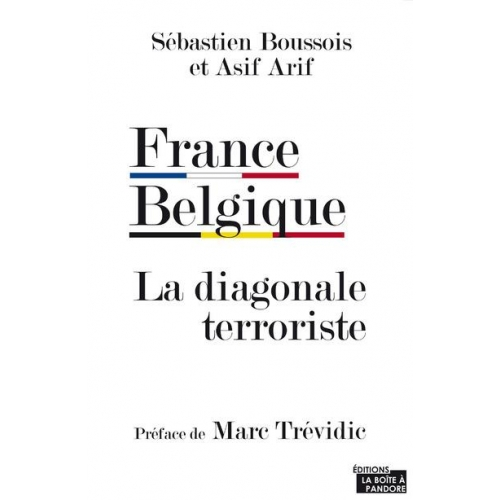 France Belgique, la diagonale terroriste