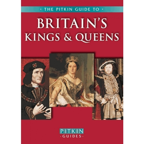 BRITAIN'S KINGS & QUEENS