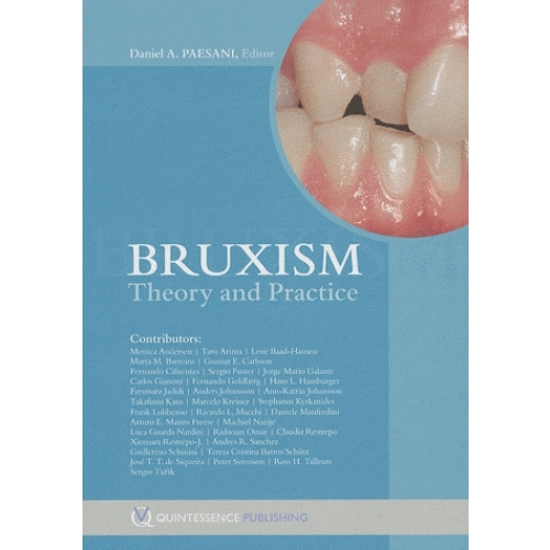 Bruxism : Theory and Practice