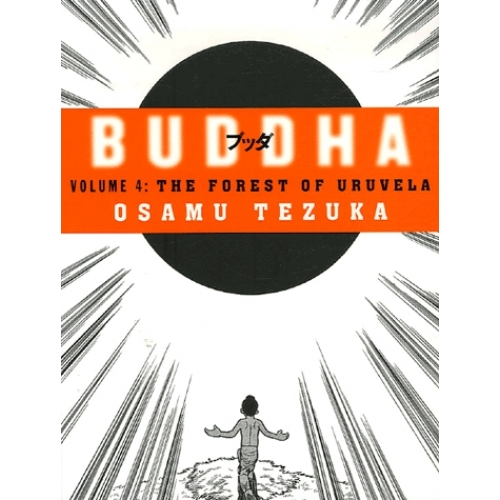 Buddha volume 4 : The Forest of Uruvela