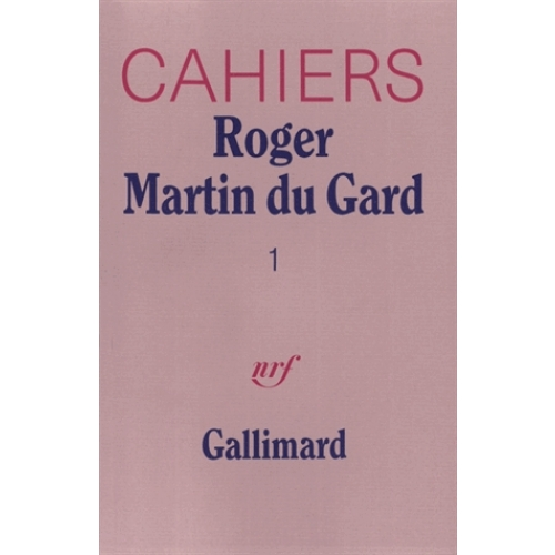 Cahiers Roger Martin du Gard Tome 1