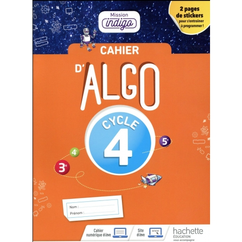Cahier Algo 5e Cycle 4 Mission indigo