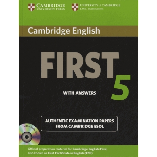 Cambridge English First 5 with Answers