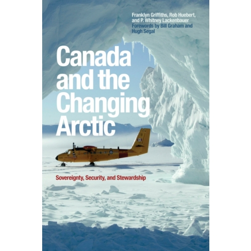 Canada and the Changing Arctic