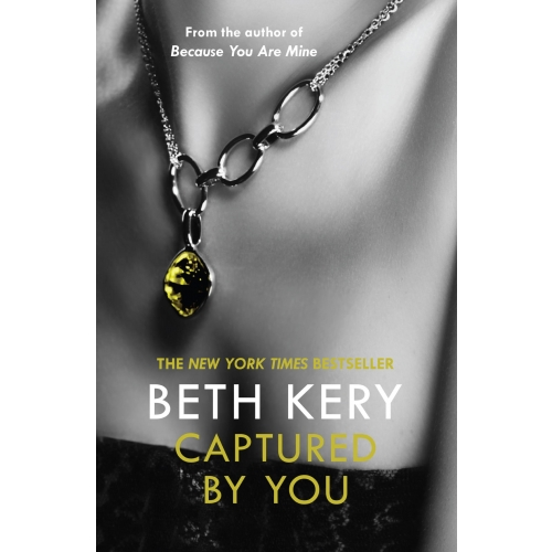 Captured By You: A One Night of Passion Novella 3