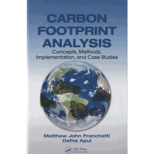 Carbon Footprint Analysis - Concepts, Methods, Implementation, and Case Studies