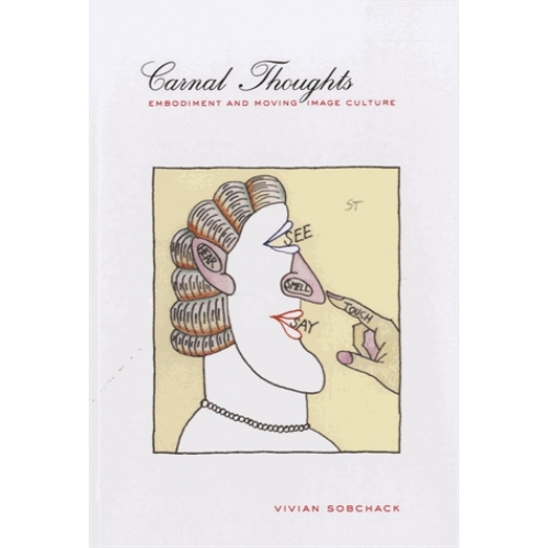Carnal Thoughts - Embodiment and Moving Image Culture