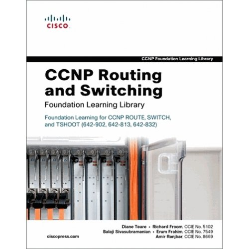 CCNP Routing and Switching - Foundation Learning Library, 3 volumes