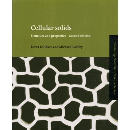 Cellular solids - Structure and properties