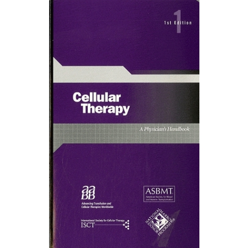 Cellular Therapy: A Physician's Handbook