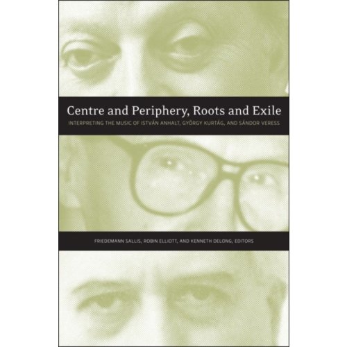 Centre and Periphery, Roots and Exile