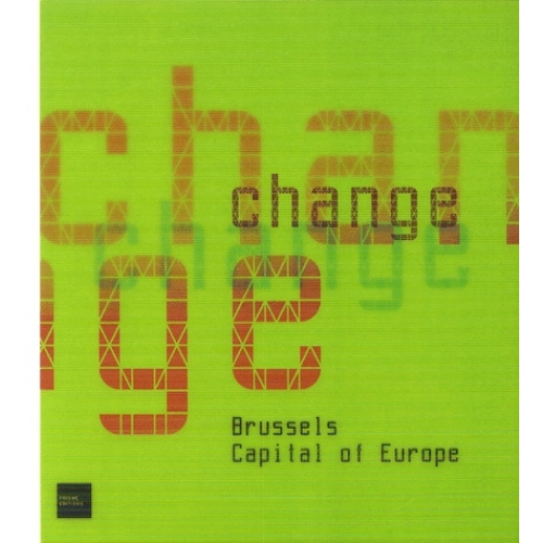 Change - Brussels Capital of Europe