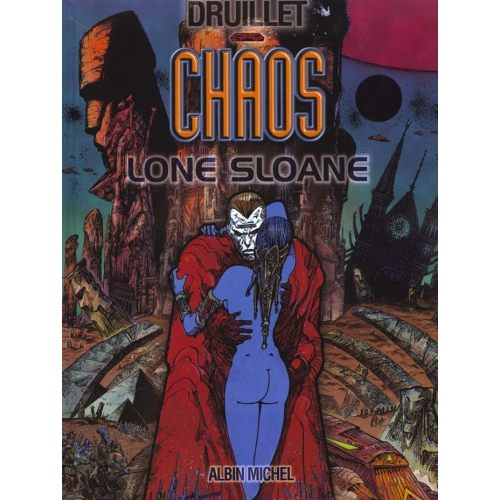 Lone Sloane Tome 4 - Chaos
