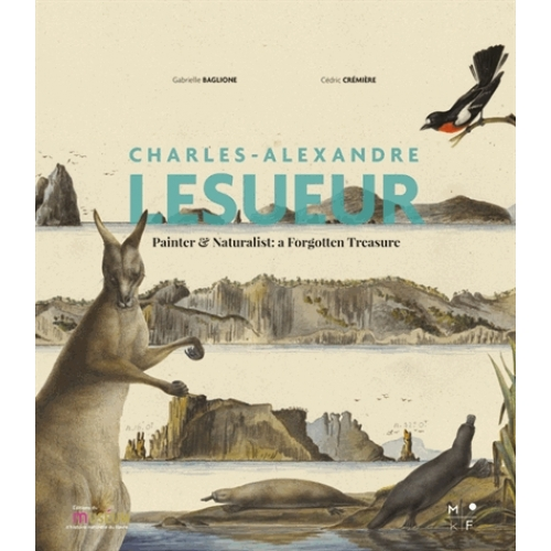 Charles-Alexandre Lesueur, painter and naturalist : a forgotten treasure