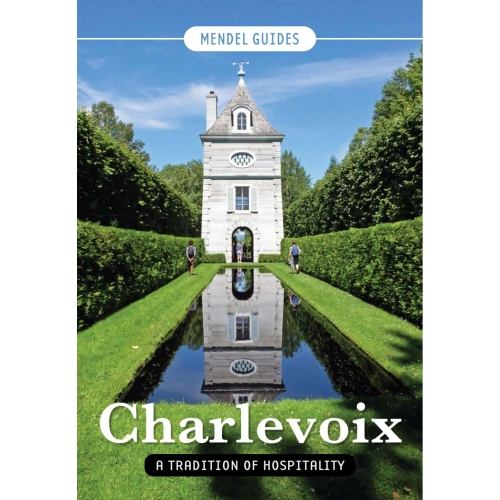 CHARLEVOIX, A Tradition of Hospitality