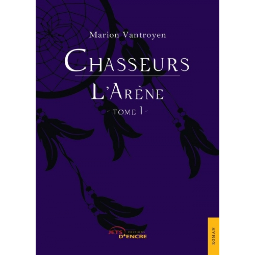 Chasseurs - Tome 1