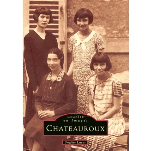 Châteauroux - Tome 1