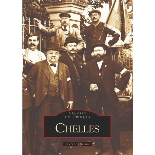 Chelles - Tome 1