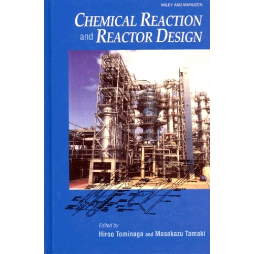 CHEMICAL REACTION AND REACTOR DESIGN