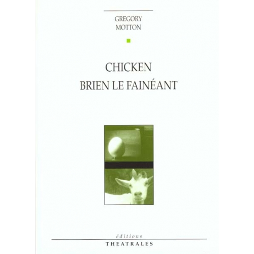 Chicken, Brien le fainéant