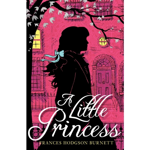 Children's Classics and Modern Classics: A Little Princess