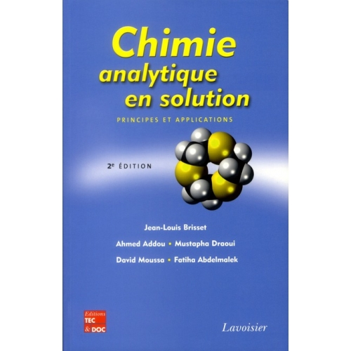 Chimie analytique en solution - Principes et applications
