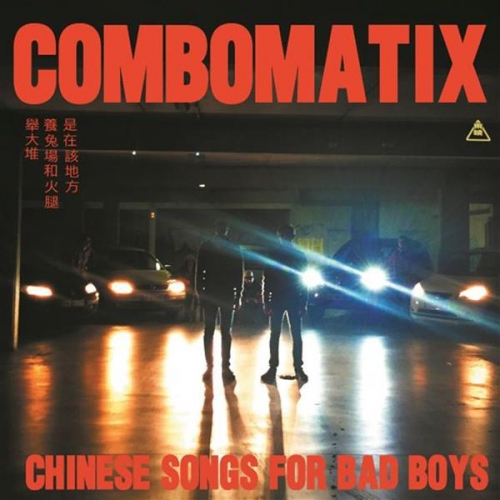 CHINESE SONGS FOR BAD BOYS