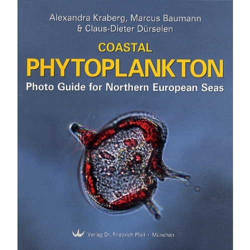 Coastal Phytoplankton: Photo Guide for Northern European Seas