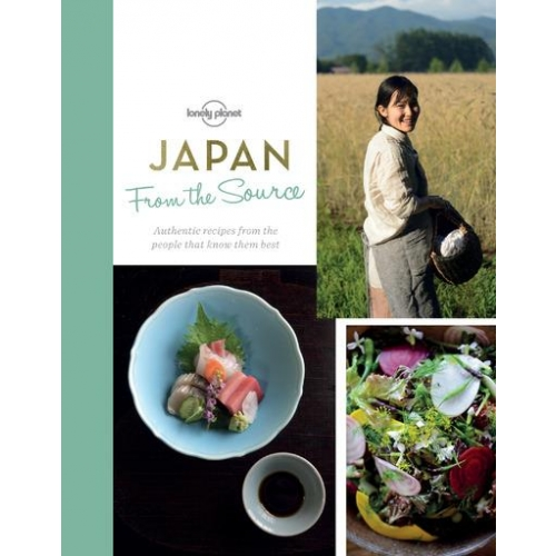 Japan from the Source - Authentic recipes from the people that know them best
