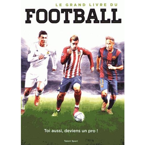 Le grand livre du football