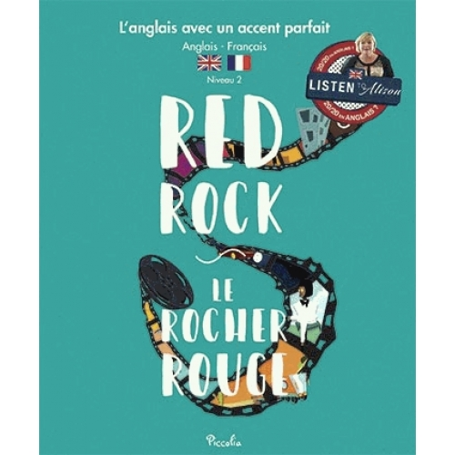 Red Rock / Le rocher rouge