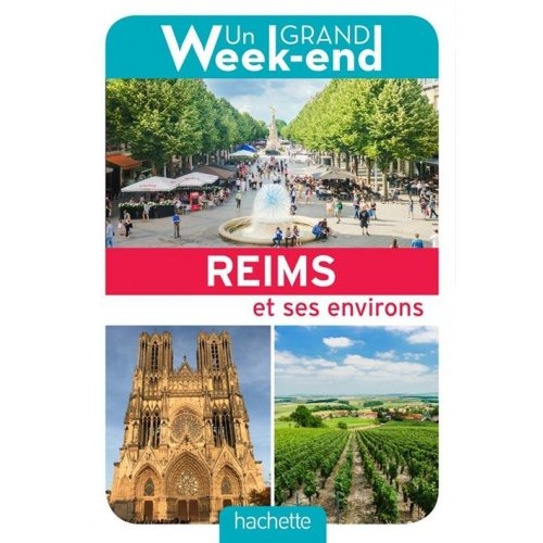 Un Grand Week-End à Reims
