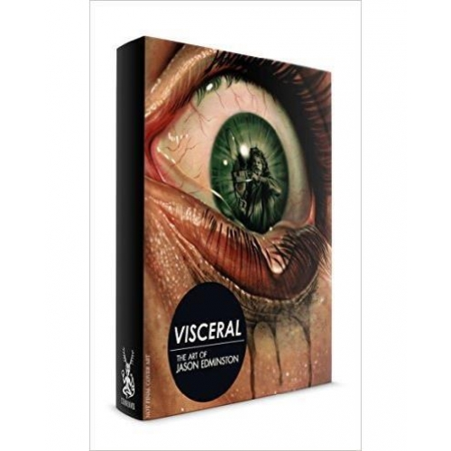 Visceral - The art of Jason Edmiston